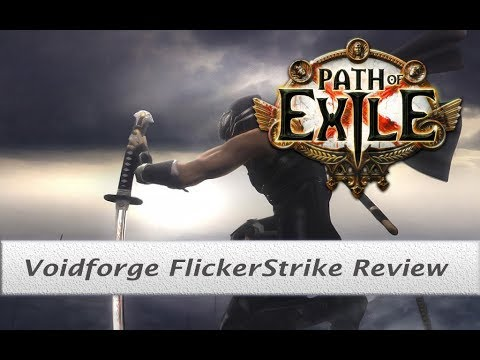 Path Of Exile 32 Voidforge Flicker Strike Raider Review,JYTNL