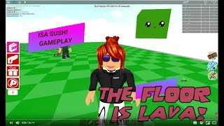 Surviving on the floor turning lava into the ROBLOX!!! THE Floor is LAVA!!!