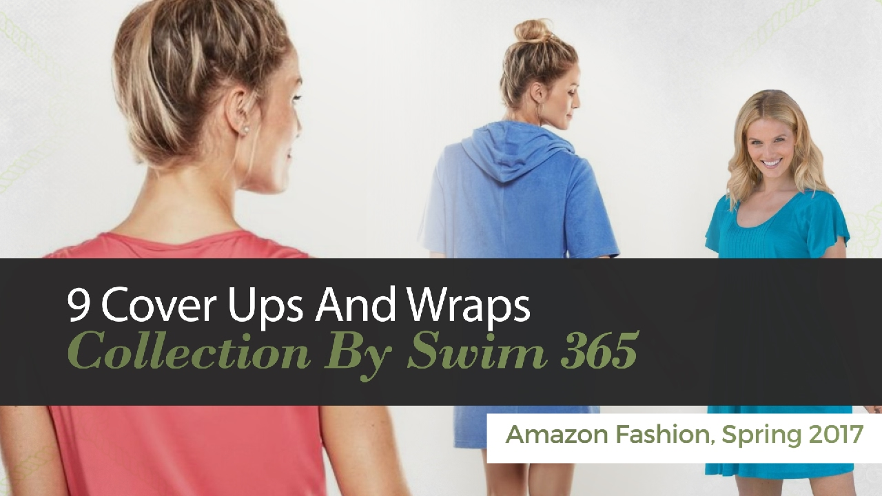 d8cae02430d 10 Cover Ups And Wraps Collection By Swim 365 Amazon Fashion