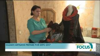 Kazakh artisans prepare for EXPO 2017