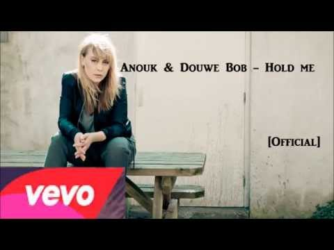 Anouk & Douwe Bob - Hold Me (Official)