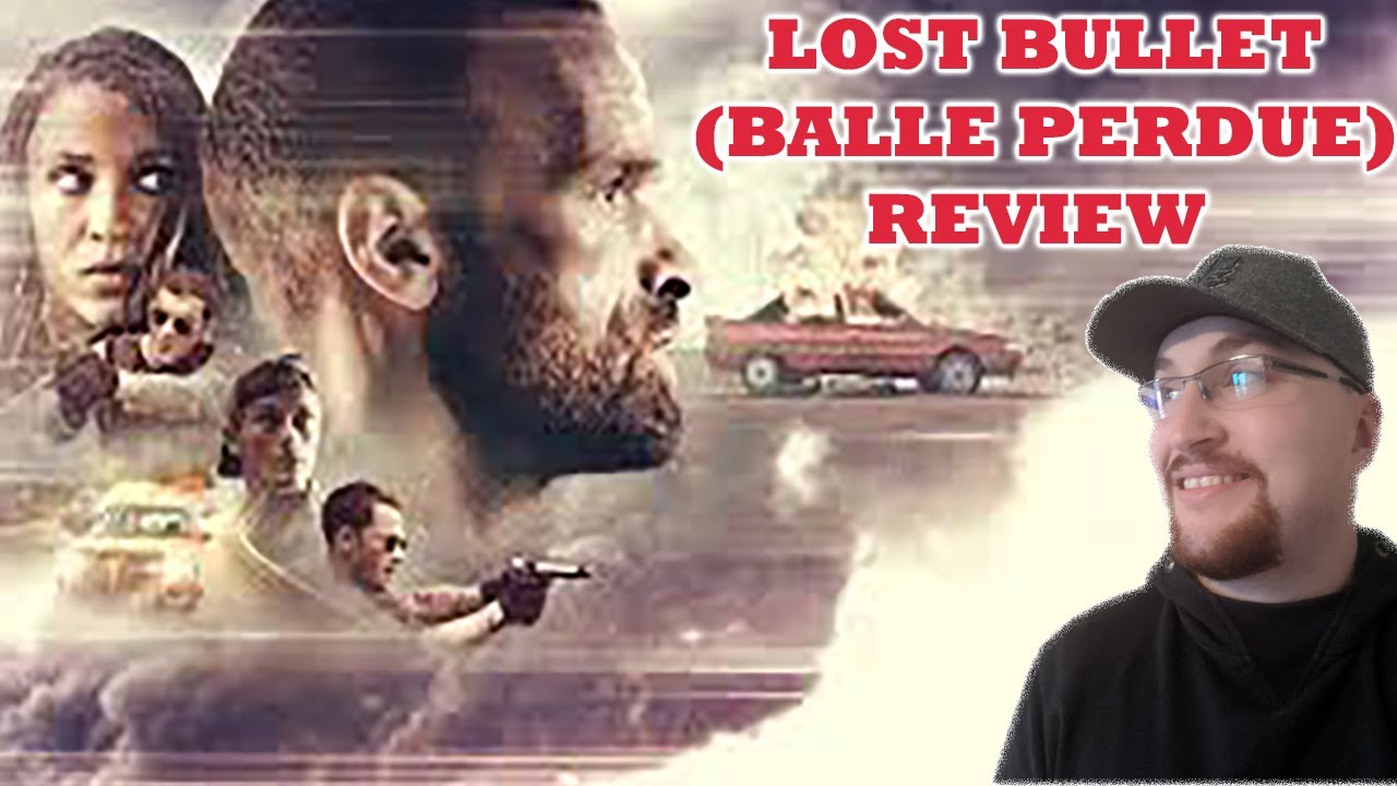 Lost Bullet Balle Perdue Netflix Review Youtube