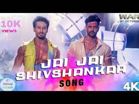 Jai Jai Shiv Shankar Full Song / War / Hrithik & Tiger / Benny Dayal & Vishal Dadlani 2019