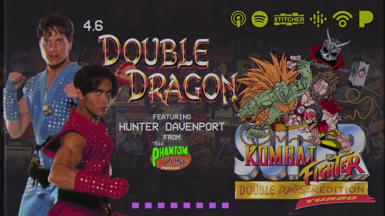 Download Double Dragon with Hunter Davenport | Movie Dumpster S4 E6