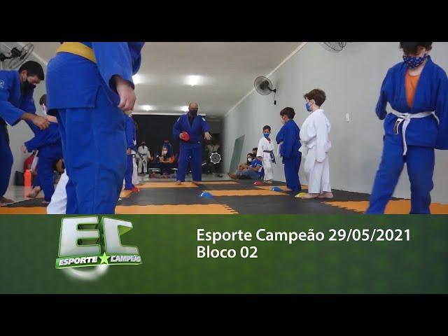 Esporte Campeão 29/05/2021 - Bloco 02