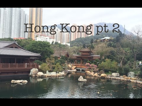 TRAVEL: HONG KONG| Part 2 The Peak, Nan Lian Gardens, Zoological & Botanical Gardens