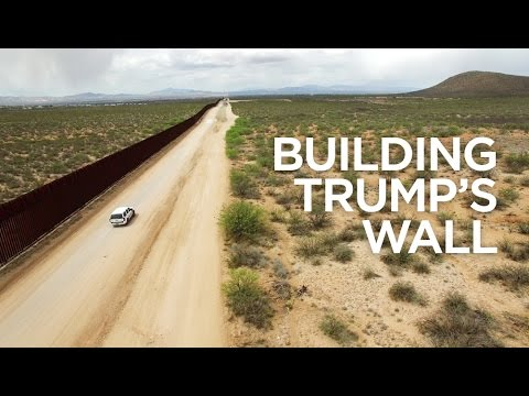 Building Trump's Wall | The B1M