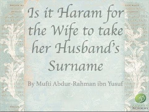 Is it Haram for the Wife to take her Husband