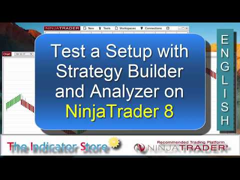 How to use the Strategy Builder and Analyzer on NinjaTrader 8
