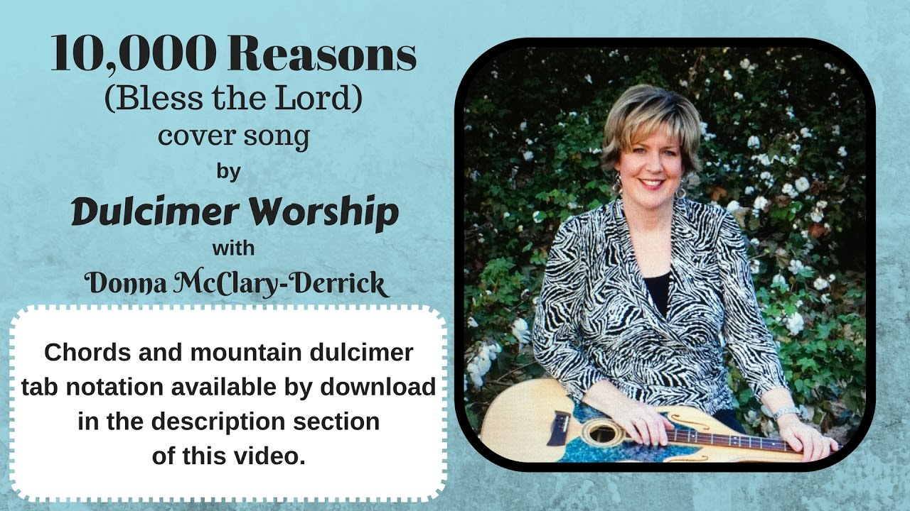 10000 Reasons Bless The Lord Cover With Chords And Dulcimer Tab
