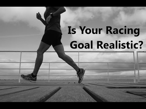 How to Set a Realistic Goal Time For Your Next Race