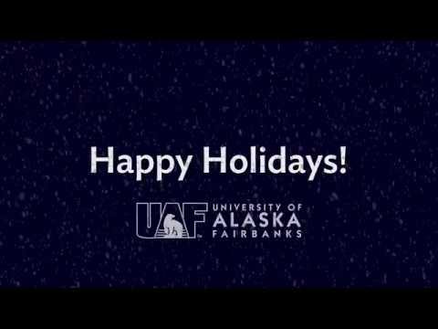 Happy Holidays from UAF 2017