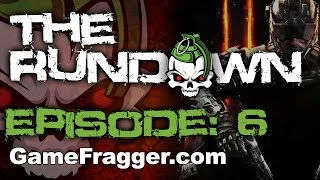 The Rundown Ep. 6 - Call Of Duty Rinse and Repeat?
