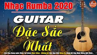 Nhạc Guitar Không Lời Đặc Sắc Nhất | Hòa Tấu Rumba Hải Ngoại 2020 | Nhạc Dành Cho Phòng Trà