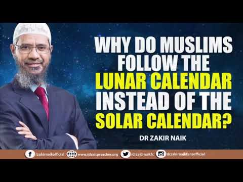 WHY DO MUSLIMS FOLLOW THE LUNAR CALENDAR INSTEAD OF THE SOLAR CALENDAR? ...