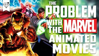 The PROBLEM with the MARVEL Animated Movies