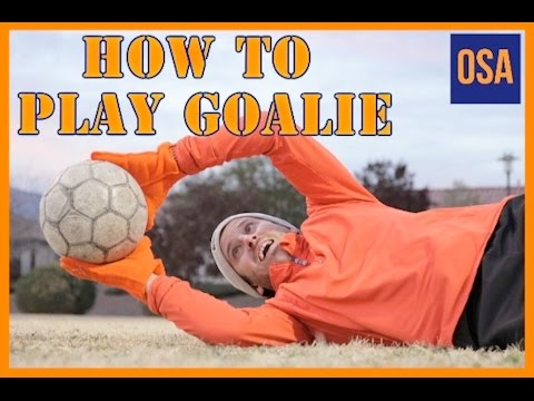 How To Play Goalie in Soccer