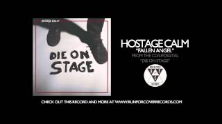 Hostage Calm - Fallen Angel