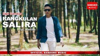 Rangkulan Salira - Sigit Gumelar [Offical Bandung Music]