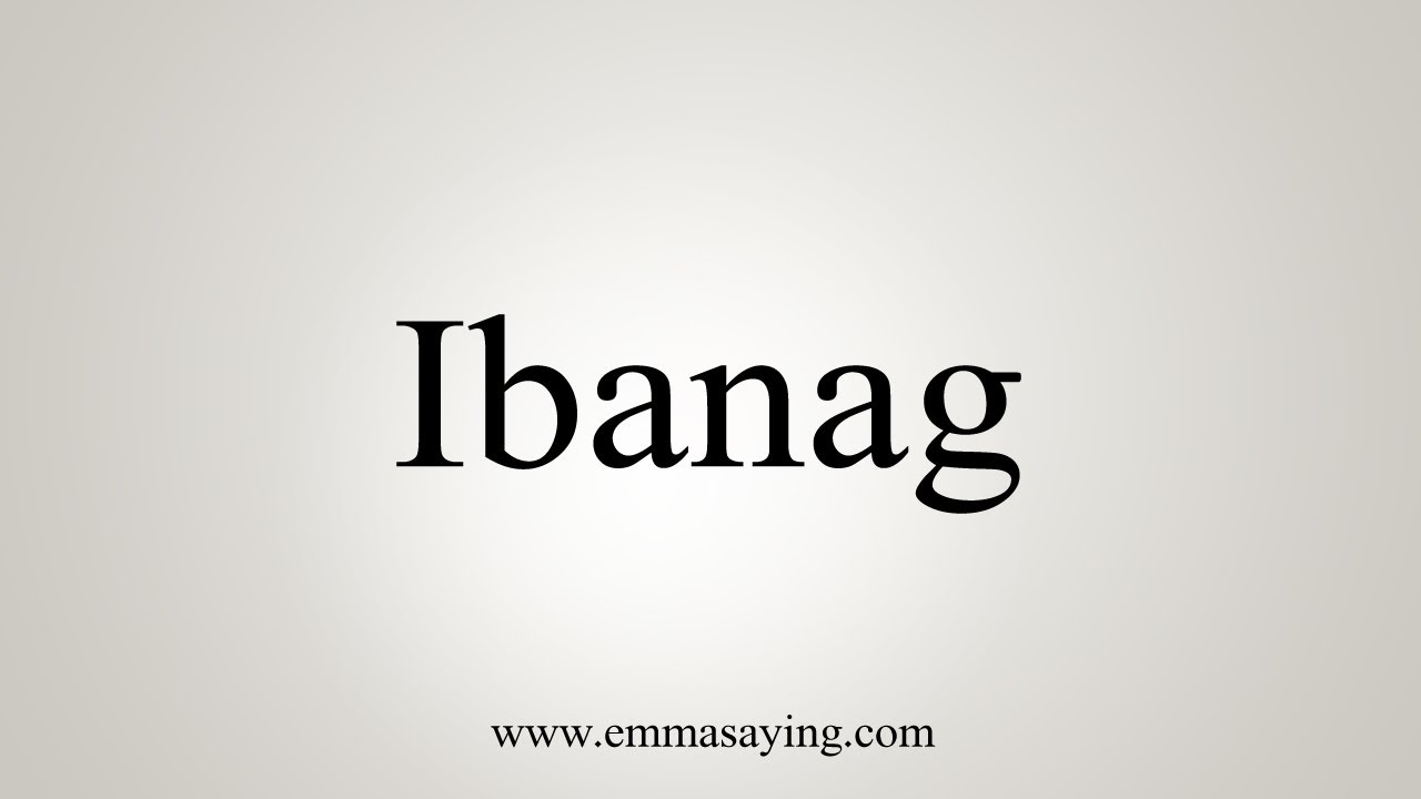 How to pronounce ibanag youtube how to pronounce ibanag kristyandbryce Choice Image