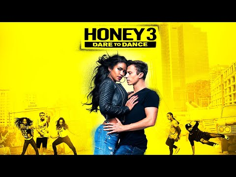 Honey 3: Dare to Dance - Trailer - Own it...