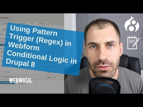Using Pattern Trigger (Regex) in Webform Conditional Logic in Drupal 8 thumbnail