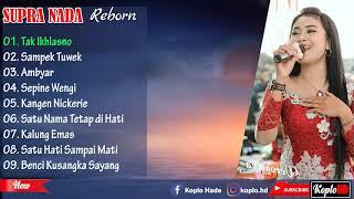 Download Lagu SUPRA NADA - TAK IKHLASNO - SAMPEK TUWEK [ 2019 ] mp3
