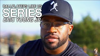 Ballplayers Like Us with Eric Young Jr. | Chase d'Arnaud
