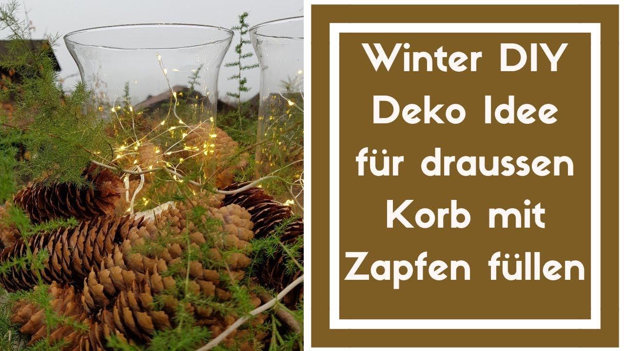 Diy Winter Deko Selber Basteln Korb Mit Zapfen Füllen Für