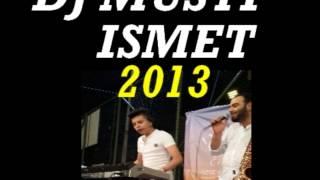 DJ MUSTİ & ROMANSTAR İSMET & İLLEDE SEN 2014