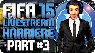 FIFA 15 LIVESTREAM KARRIERE #3 - Ein Auf und Ab | FIFA 15 KARRIERE [S01|EP3]