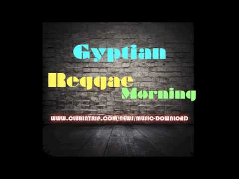 Gyptian - Reggae Morning