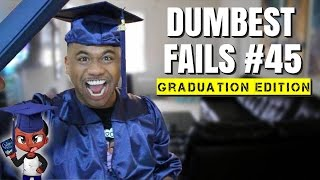 Dumbest Fails #45 | Internet Idiots | Graduation Edition