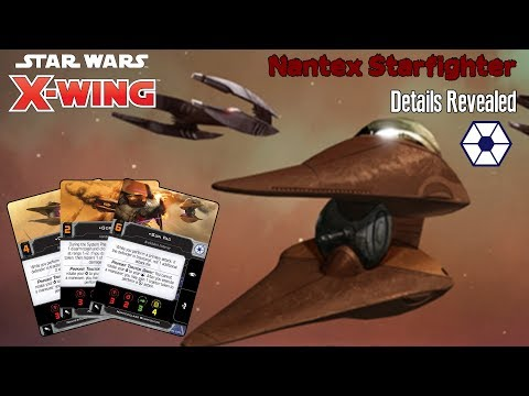 X-wing Second Edition - More details on the Nantex-Class Starfighter Revealed