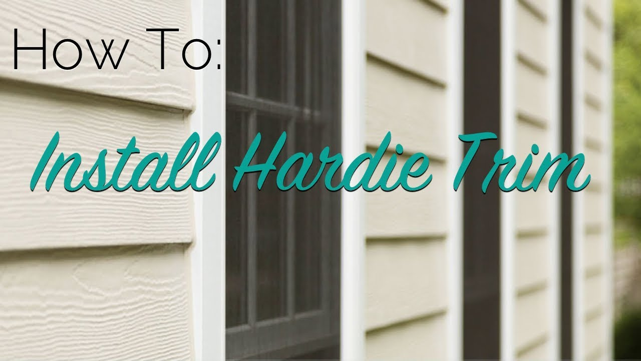 How To Install Hardie Trim Youtube