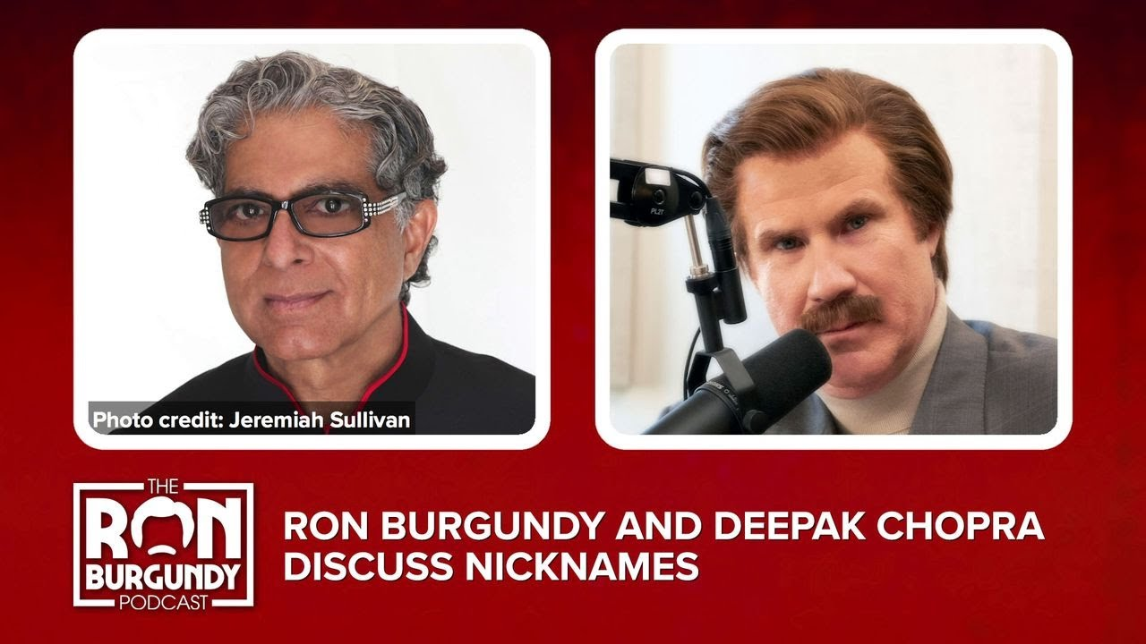 Ron Burgundy And Deepak Chopra Discuss Nicknames