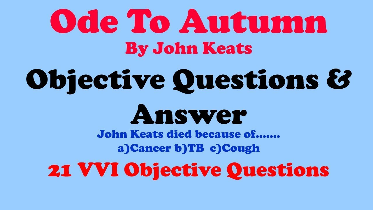 To Autumn by John Keats Objective Questions and Answer ...