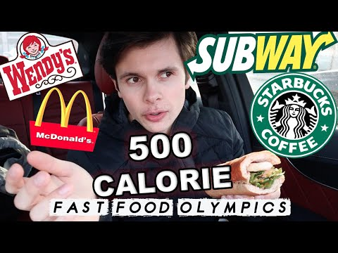 The 500 CALORIE Fast Food Olympics | Healthy Fast Food Competition