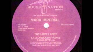 Mark Imperial ‎-- The Love I Lost