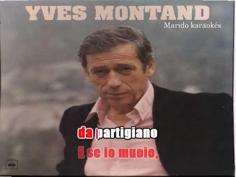 Karaoké Yves Montand - Bella ciao