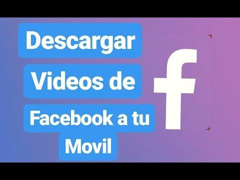 Como Descargar vídeos de Facebook al celular 2019