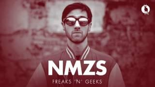 NMZS - Freaks 'n' Geeks
