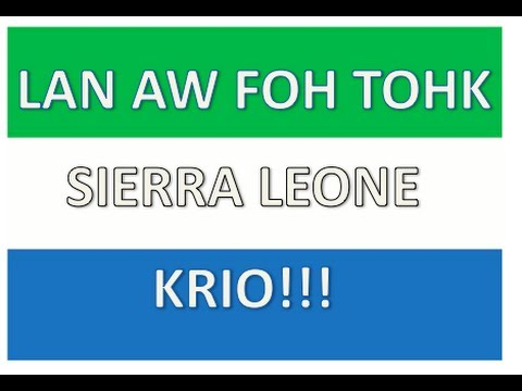 How to Speak Krio: Sierra Leone Language - YouTube