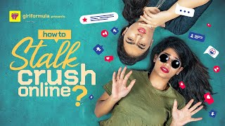 How To Stalk Your Crush Online | Girl Formula | Chai Bisket