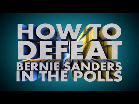 How To Defeat, BERNIE SANDERS In The Polls