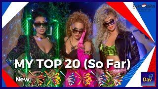 EUROVISION 2021 / MY TOP 20 (So Far) / New: BEL🇧🇪 ROM🇷🇴 NDL🇳🇱 MOL🇲🇩 AUS🇦🇺 SER🇷🇸