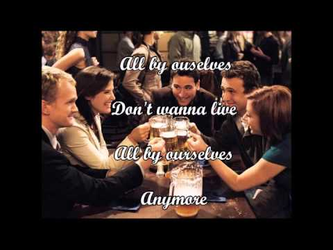 All By Ourselves lyrics HIMYM Hayley Taylor ft.Keith Slettedahl