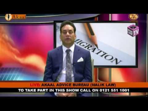 Akaal Advice Bureau with Dr Malik 2nd September 2017