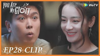 【You Are My Glory】EP28 Clip | Shocking? His colleague's girlfriend actually is a superstar! | 你是我的荣耀