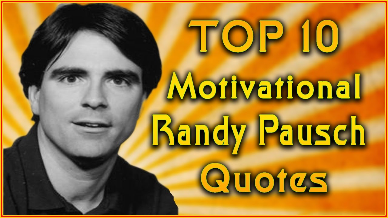 """essay on randy pausch last lecture This 23-page guide for """"the last lecture"""" by randy pausch includes detailed chapter summaries and analysis covering 61 chapters essay topics the last."""